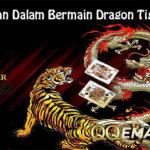 Keunggulan Dalam Bermain Dragon Tiger Online