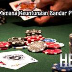 Taktik Jitu Menang Keuntungan Bandar Poker Online